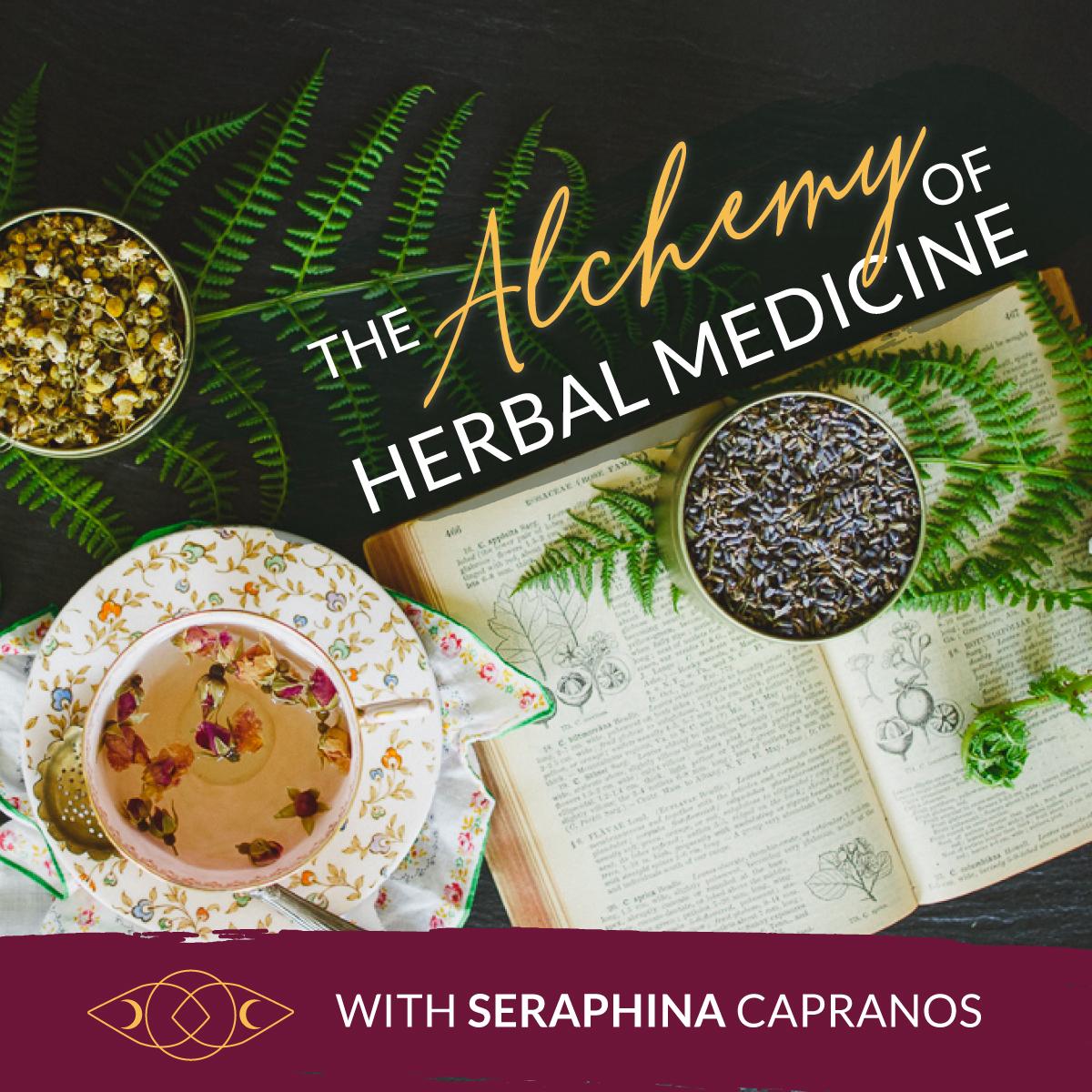 Learn Herbal Medicine Online the Alchemy of Herbal Medicine